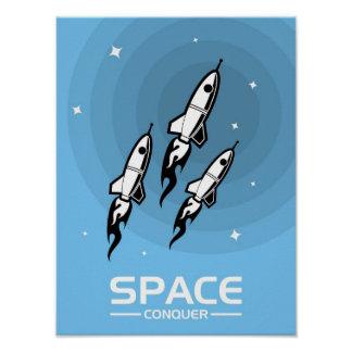 """""""Space Conquer"""" Poster"""