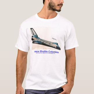 Space Shuttle Columbia Returning Home T-Shirt