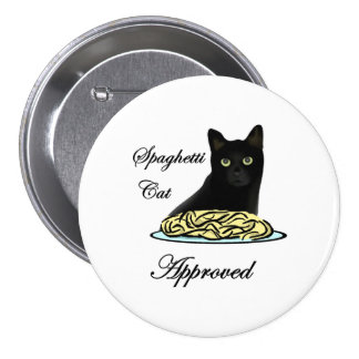 Spaghetti Cat Approved 3 Inch Round Button