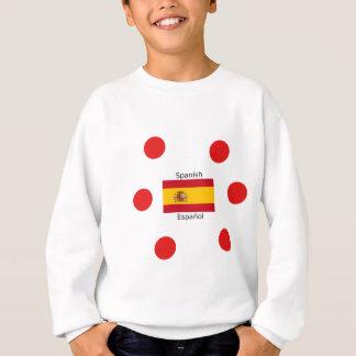 Spain Flag And Spanish Language Design Sweatshirt