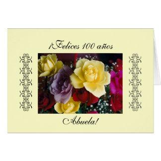 Spanish: 100 anos / Birthday Cumpleanos Card