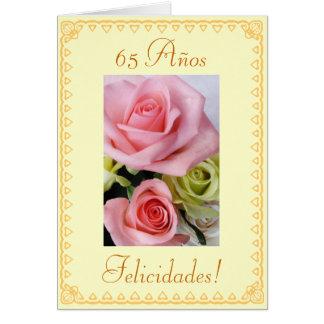 Spanish: 65th Birthday. Cumpleanos: 65 anos Greeting Card