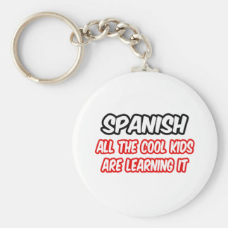 Spanish...All The Cool Kids Are Learning It Basic Round Button Keychain