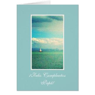 Spanish Barco Aniversario pai- dad s birthday Cards