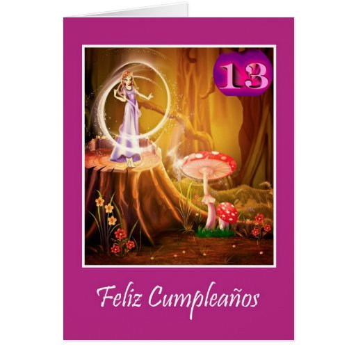 Spanish birthday for 13 year old girl with fairy card