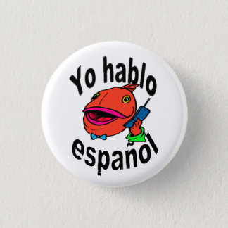 "Spanish Button - Fish says ""Yo hablo español"""