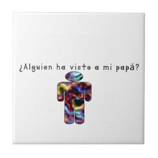 Spanish-Daddy Tile