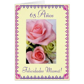 Spanish: Mom's 65th Birthday. Cumpleanos: 65 anos Greeting Card