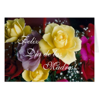 Spanish:Mother's Day roses/ Dia de la Madre Card