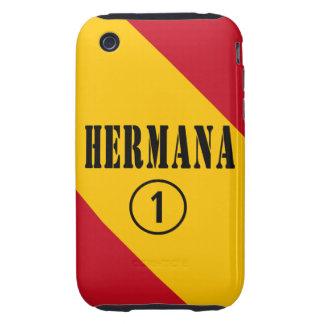 Spanish Sisters : Hermana Numero Uno iPhone 3 Tough Covers