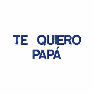 Spanish  Te Quiero Papa Embroidered Polo Shirt