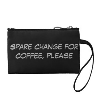 Spare Change for Coffee Please Change Purse