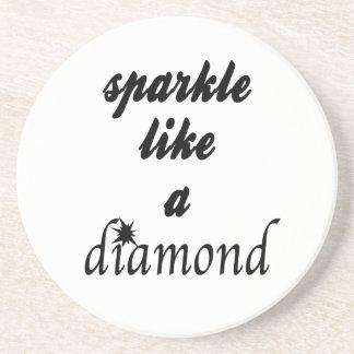 Sparkle Like A Diamond Coaster
