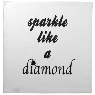 Sparkle Like A Diamond Napkin