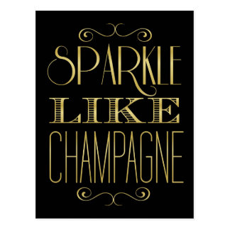 Sparkle Like Champagne Postcard