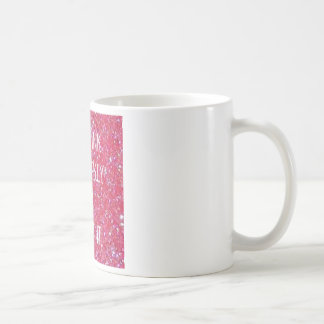 Sparkly Pink coffee mug