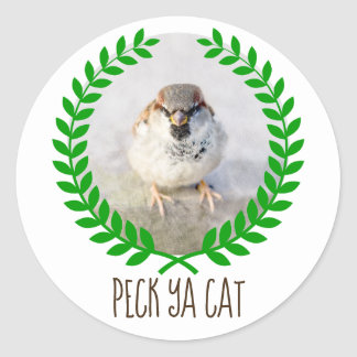Sparrow Warrior - Peck Ya Cat funny customizable Classic Round Sticker