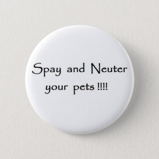 spay and neuter 2 inch round button