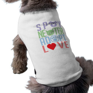 Spay Neuter Adopt Love 2 Pet Tee Shirt