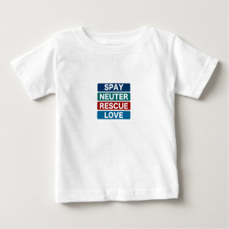 Spay Neuter Rescue Love (2) Baby T-Shirt