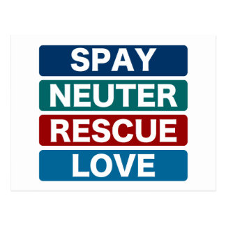 Spay Neuter Rescue Love (2) Postcard
