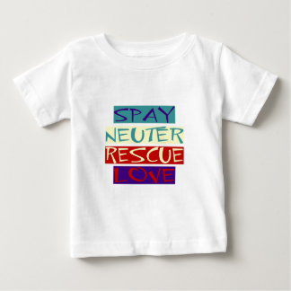 Spay Neuter Rescue Love Baby T-Shirt