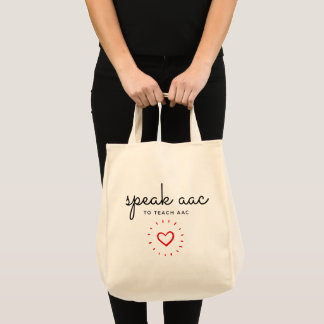 Speak AAC to Teach AAC - Grocery Tote