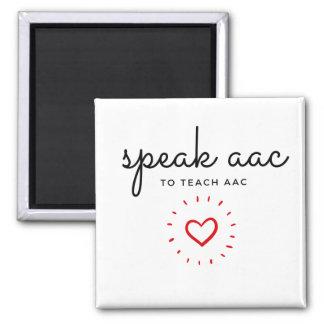 Speak AAC to Teach AAC - Magnet
