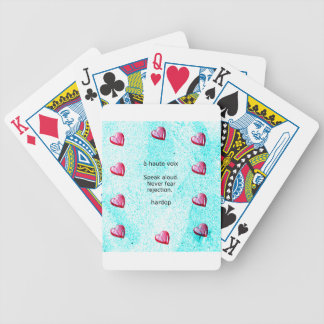 """Speak aloud. Never fear rejection."" (Motivation) Bicycle Playing Cards"