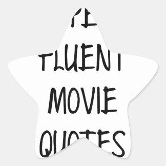 Speak Fluent Movie Quotes Star Sticker