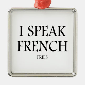 Speak French Fries Silver-Colored Square Ornament