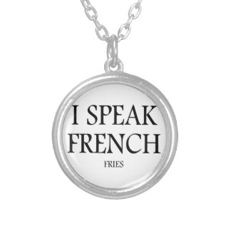 Speak French Fries Silver Plated Necklace