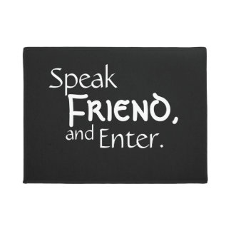 """Speak Friend"" Welcome Mat"