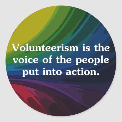 Speak out by volunteering (2) round sticker