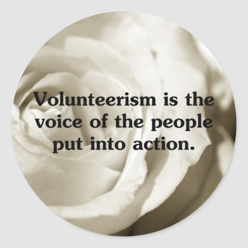 Speak out by volunteering round stickers