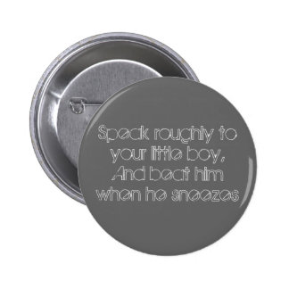 Speak roughly 2 inch round button