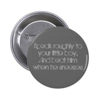 Speak roughly 2 inch round button
