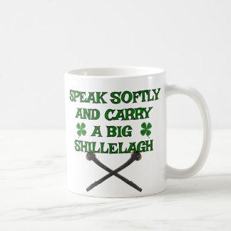 Speak Softly Carry Big Shillelagh Coffee Mug