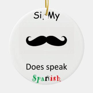 Speak Spanish Ceramic Ornament