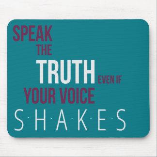 Speak the Truth Mousepad
