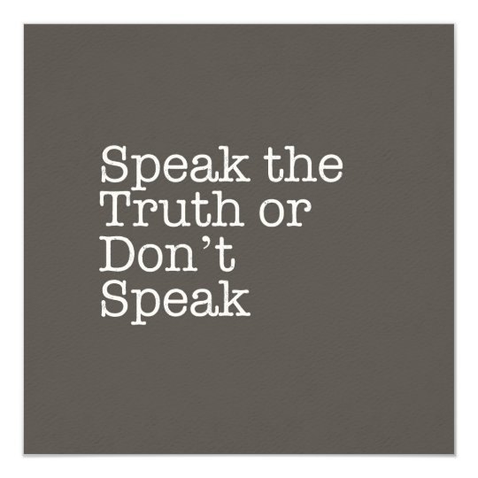 Speak the Truth or Don't Speak Note Card
