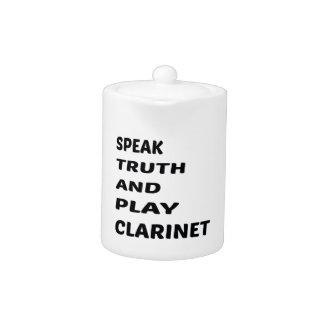 Speak Truth and play clarinet.