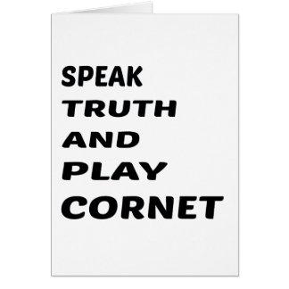 Speak Truth and play Cornet Card