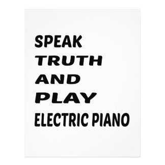 Speak Truth and play electric piano Custom Letterhead