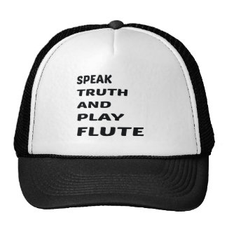 Speak Truth and play flute Trucker Hat