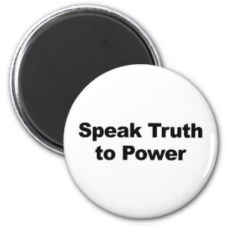 Speak Truth To Power Magnet