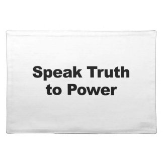 Speak Truth To Power Placemat