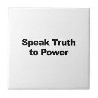 Speak Truth To Power Tile
