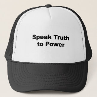 Speak Truth To Power Trucker Hat