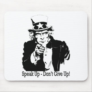 speak up don't give up  Uncle Sam Mouse Pad